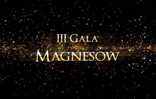 III Gala Magnesów – VIP wywiady