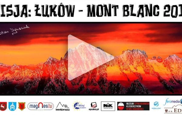 Misja Łuków – Mount Blanc 2017