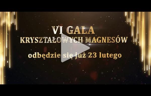 VI Gala Kryształowych Magnesów odbędzie się już 23 lutego