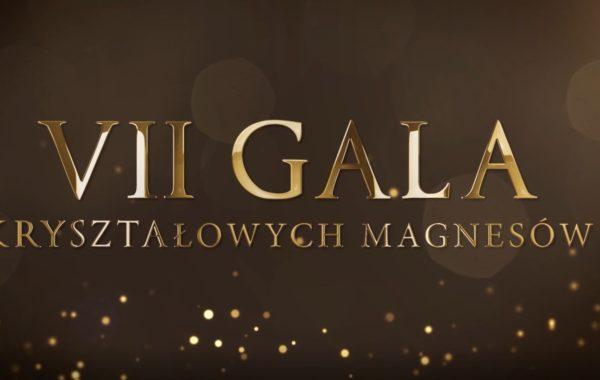 VII Gala Kryształowych Magnesów – Teledysk