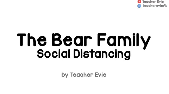 The Bear Family – Social Distancing – for Kids